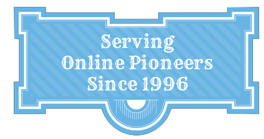 Serving Online Pioneers Since 1996